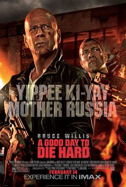 Die Hard 5 A Good Day To Die Hard