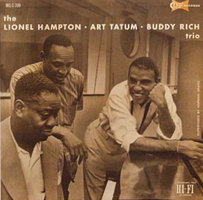 The Lionel Hampton Art Tatum Buddy Rich Trio
