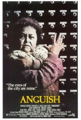Anguish 1987 Film Wikipedia