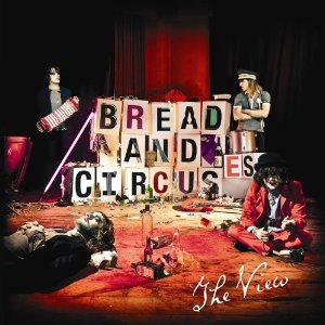 Bread And Circuses The View Album Wikipedia