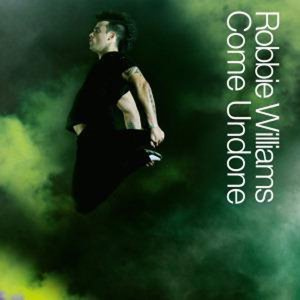 Come Undone (Robbie Williams song)