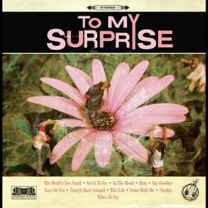 To My Surprise (album)