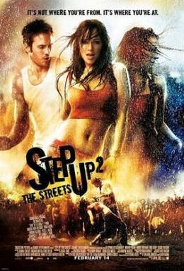 Film poster for Step Up 2 the Streets. Copyrig...