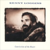 Conviction of the Heart by Kenny Loggins.jpg