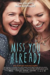 Poster for 2015 drama Miss You Already