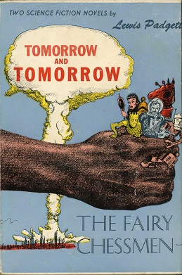 Tomorrow and Tomorrow & The Fairy Chessmen