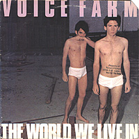 Voice Farm - The World We Live In (1982)