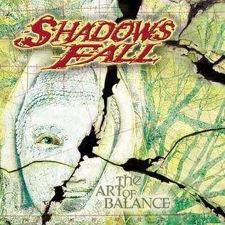 Shadows Fall – The Art Of Balance