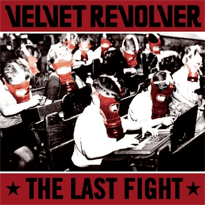 The Last Fight Velvet Revolver Song Wikipedia