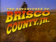 Title card from The Adventures of Brisco Count...