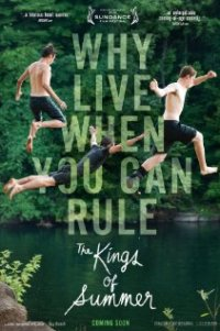 Poster for 2013 coming of age dramedy The Kings of Summer