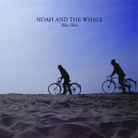 Blue Skies (Noah and the Whale song)