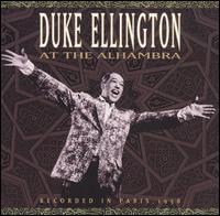 Duke Ellington at the Alhambra