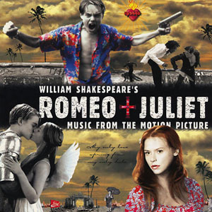 Romeo + Juliet (soundtrack)