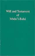 Will and Testament of `Abdu'l-Bahá
