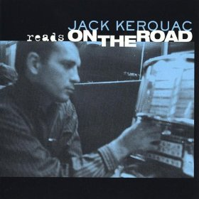 Jack Kerouac Reads On the Road