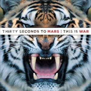 30 Seconds To Mars - This Is War
