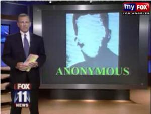 KTTV Fox 11 investigative report on Anonymous.