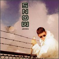 Snow's third album, Justuss, ranked #12 on the...