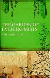 Cover of The Garden of Evening Mists by Tan Twan Eng