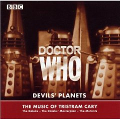 Doctor Who: Devils' Planets – The Music of Tri...