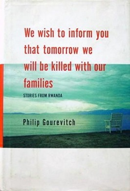We Wish To Inform You That Tomorrow We Will Be Killed With Our Families Wikipedia