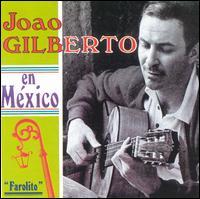 João Gilberto en Mexico