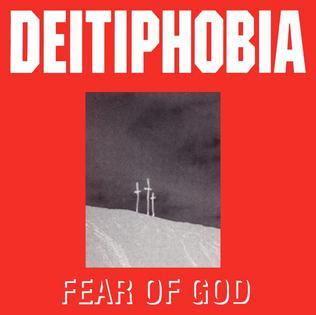Fear Of God Deitiphobia Album Wikipedia