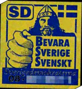 Early campaign sticker of the Sweden Democrats...
