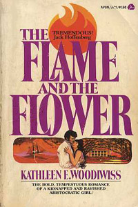 Kathleen Woodiwiss's The Flame and the Flower