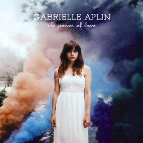 Gabrielle Aplin the Power of love
