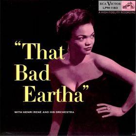 That Bad Eartha