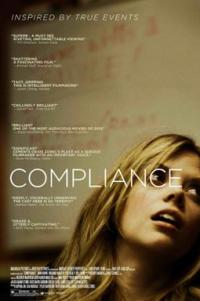 Poster for 2013 drama Compliance