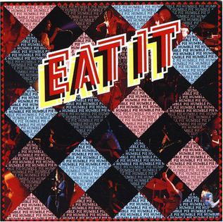 Humble Pie - Eat it