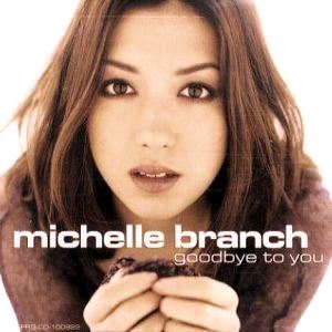 Goodbye to You (Michelle Branch song)
