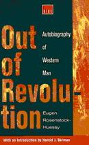 Book cover for Out of Revolution Rosenstock-Hu...