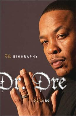 Dr Dre The Biography Wikipedia