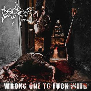 Dying Fetus - Wrong One to Fuck With cover art.jpg