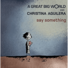 A Great Big World_Say Something