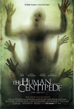 Promotional poster for The Human Centipede (Fi...