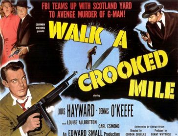 https://i2.wp.com/upload.wikimedia.org/wikipedia/en/f/f9/Walk_a_Crooked_Mile_Lobby_Card.jpg