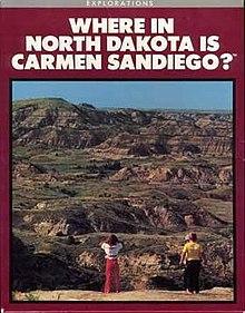 Where In North Dakota Is Carmen Sandiego Wikipedia