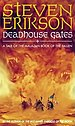 Deadhouse Gates