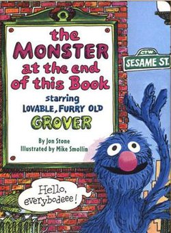 https://i2.wp.com/upload.wikimedia.org/wikipedia/en/thumb/1/1a/The_Monster_at_the_End_of_This_Book_Starring_Lovable,_Furry_Old_Grover.jpg/250px-The_Monster_at_the_End_of_This_Book_Starring_Lovable,_Furry_Old_Grover.jpg