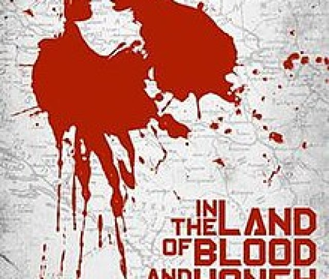In The Land Of Blood And Honey Poster Jpg