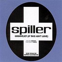 Spiller - Groovejet