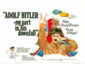 Adolf Hitler: My Part in His Downfall (film)