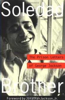 https://i2.wp.com/upload.wikimedia.org/wikipedia/en/thumb/2/27/Book_cover%2C_Soledad_Brother_by_George_Jackson.jpg/220px-Book_cover%2C_Soledad_Brother_by_George_Jackson.jpg