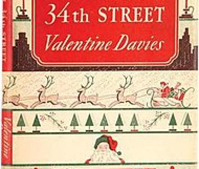 First Edition 1947 Of The Novella Adaption Of The Original 1947 Film Miracle On 34th Street