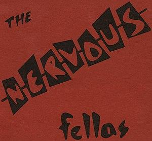 The Nervous Fellas